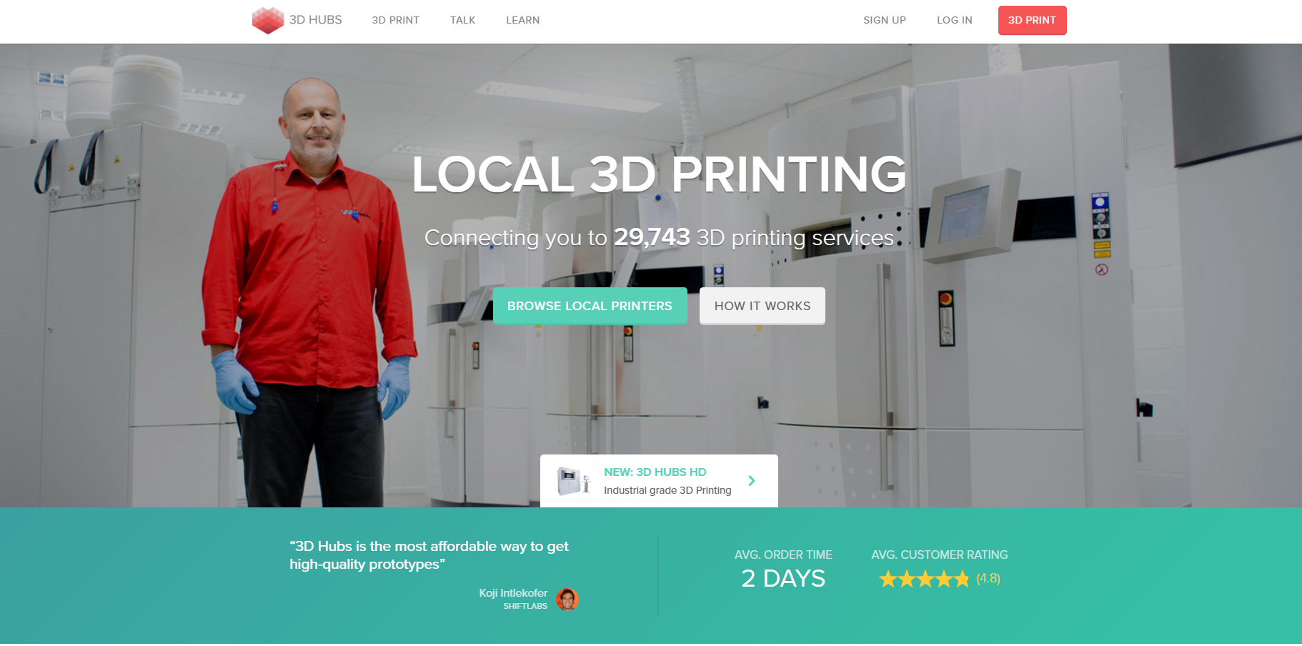 3Dhubs hosts all avaialble 3D printers across the Globe