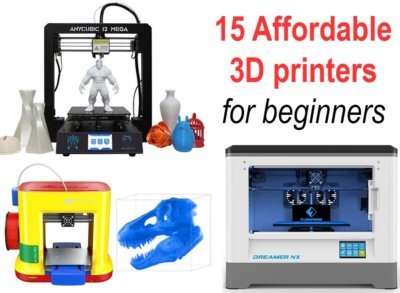 Best 15 Affordable 3D Printers in 2019 for Beginners