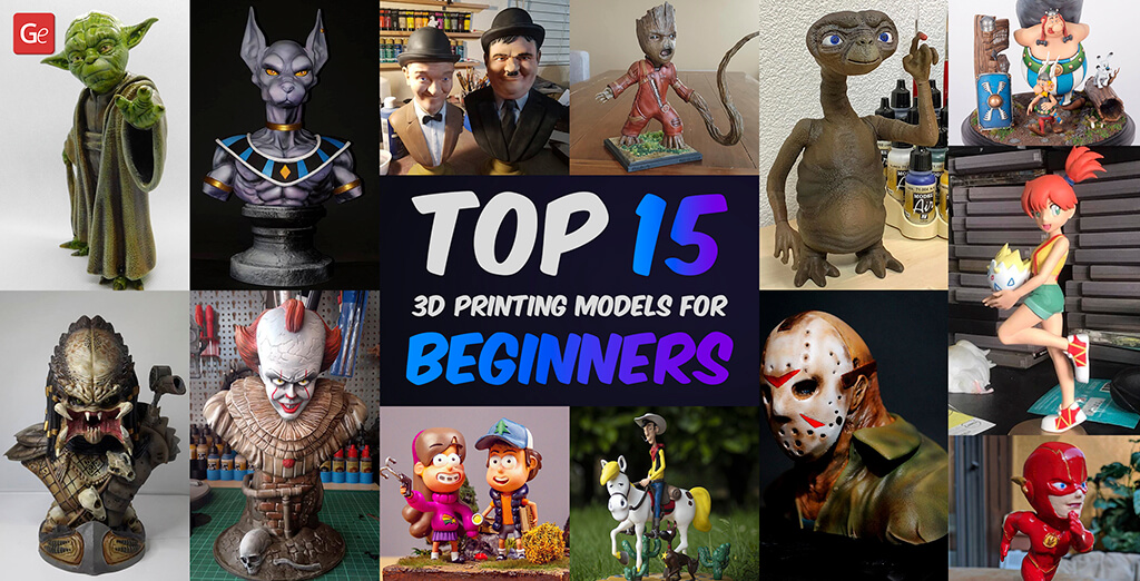 Top 15 3D Printing Models for Beginners: What to 3D Print First