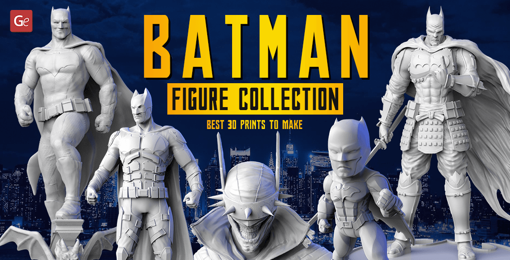 Fantastic DC Comics Batman Figure Collection: 16 Best 3D Prints to Make