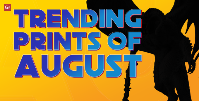 70 Inspiring 3D Printing Trends of August: Dragons, Game of Thrones, MWO and WOW