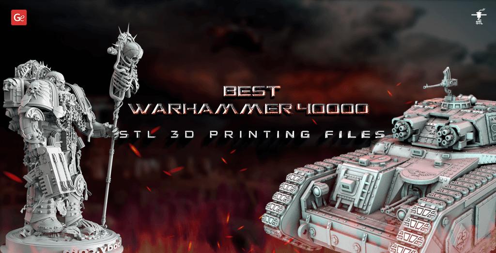 Warhammer 40000 STL 3D printing files