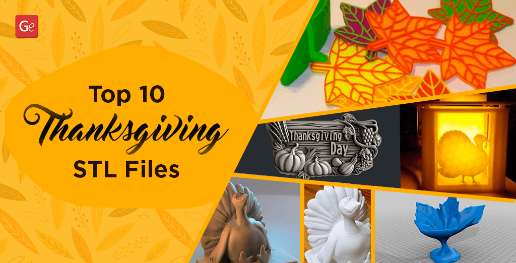 10 Best Thanksgiving STL Files with 3D Printing Décor Ideas
