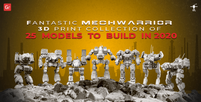 Fantastic MechWarrior 3D Print Collection of 25 Models to Build in 2021