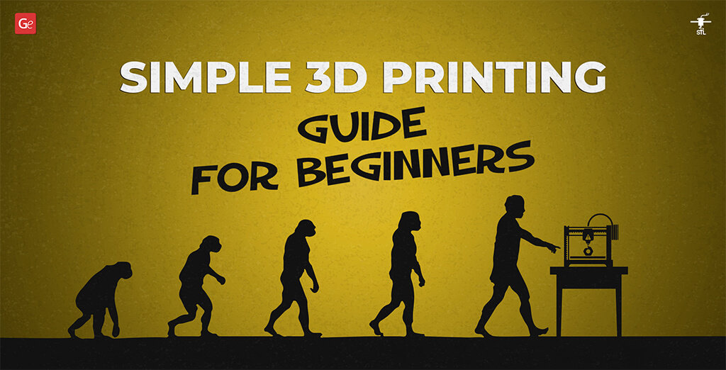 3D printing guide for beginners