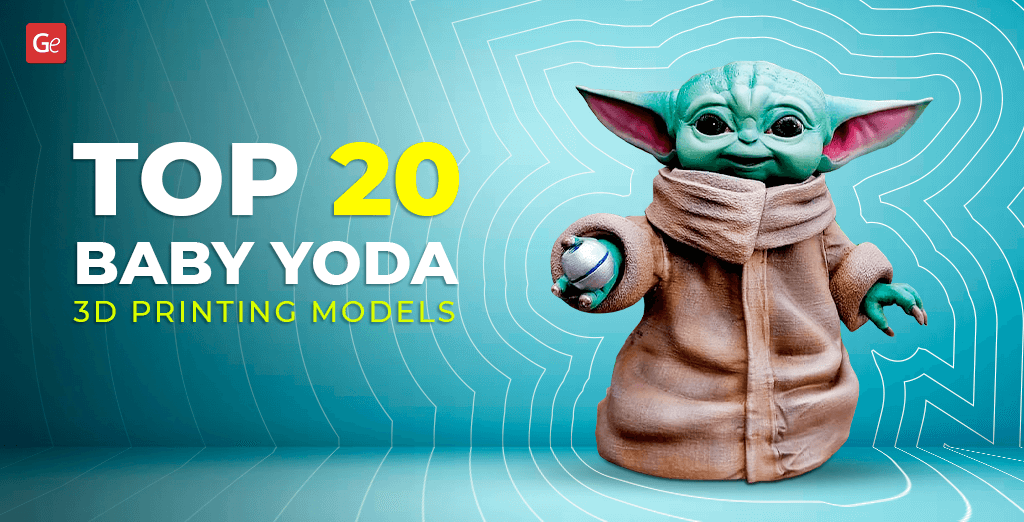 Best Baby Yoda 3D printing models