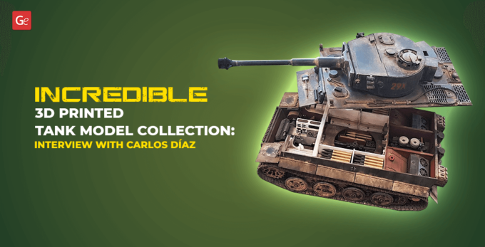 Incredible 3D Printed Tank Model Collection: Interview with Carlos Díaz