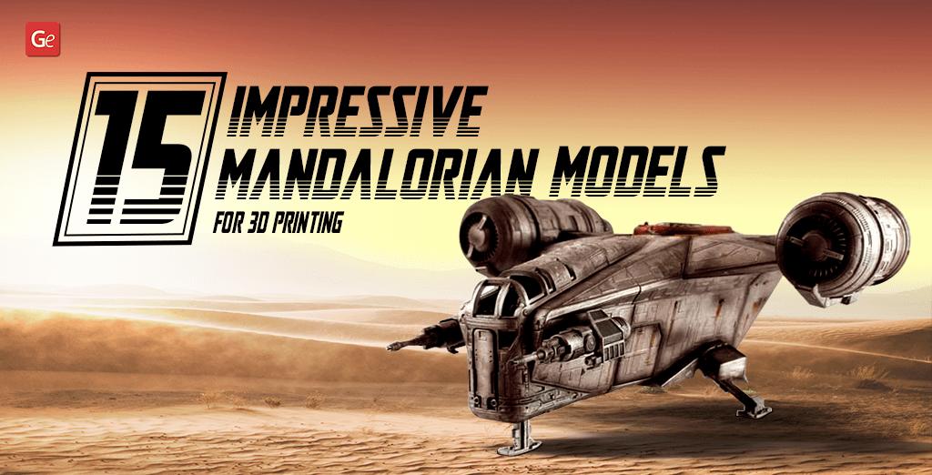 15 Impressive Mandalorian 3D Models for 3D Printing