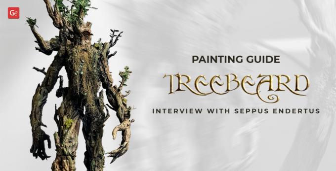 Fantastic Treebeard 3D Print Painting Guide: Interview with Seppus Endertus