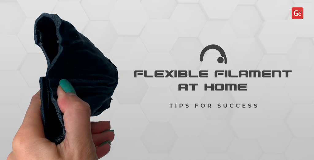 How to print flexible filament tips