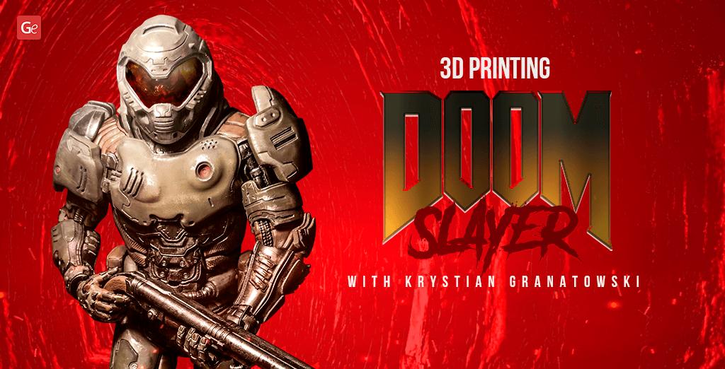 3D printing Doom Slayer figure The Hell Walker