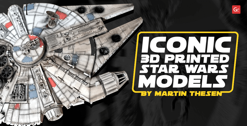Iconic 3D printed Star Wars models