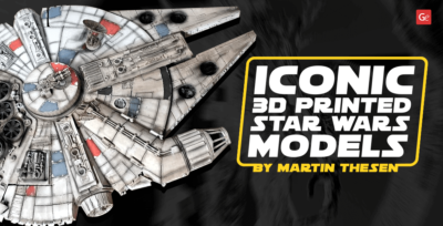 Iconic 3D Printed Star Wars Models and Other 3D Prints by Martin Thesen