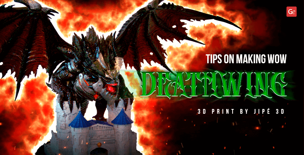 Spectacular WoW Deathwing 3D Print: Tips on Making Destroyer Figure by Jipé 3D