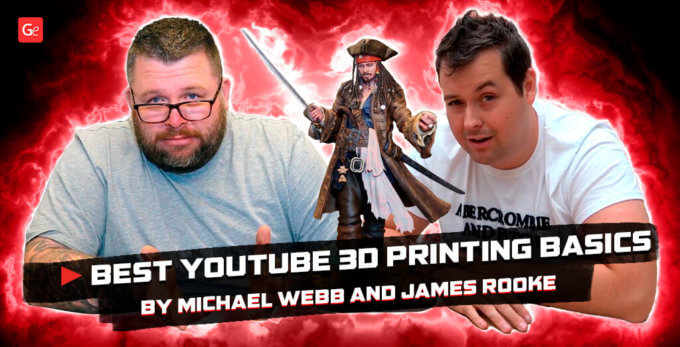Fantastic YouTube 3D Printing Basics by James Rooke and Michael Webb