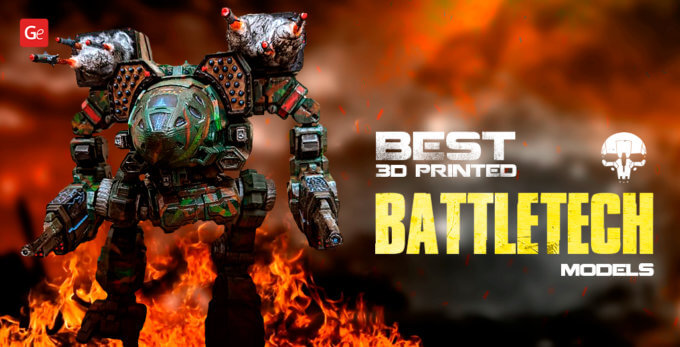 Best 3D Printed BattleTech Large-Scale Models and Miniatures