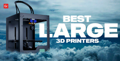 Best Large 3D Printer for Making Big Objects