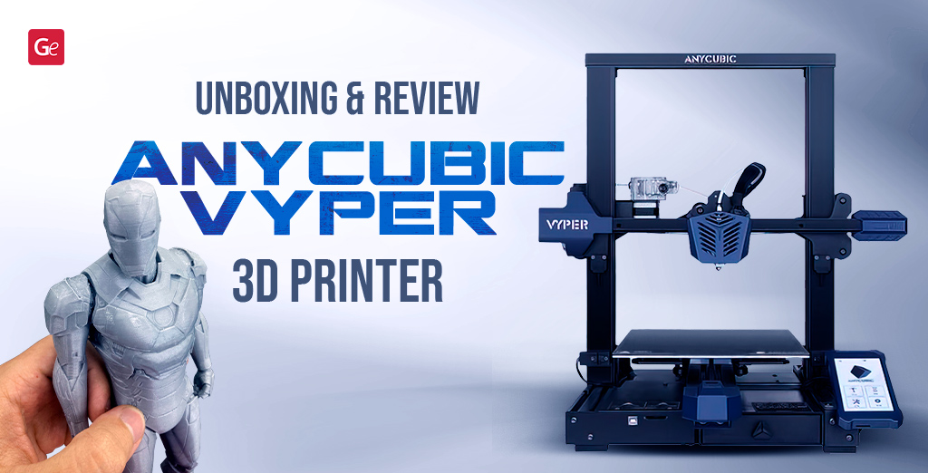 Anycubic Vyper 3D Printer with Auto-Levelling: Review, Specs, Price, Tests